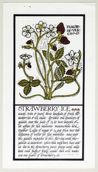 A lithograph of a recipe for strawberry ice. The instructions are written in a calligraphic style and look more like a story than a recipe. The recipe and illustration are separated by boxes; the illustration is on top and depicts a wild strawberry plant with berries and blooms.