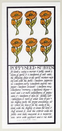 A lithograph of a recipe for poppyseed stuffing. The instructions are written in a calligraphic style and look more like a story than a recipe. There is an illustration of 6 orange poppies in two rows above the text.