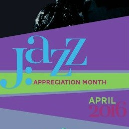 Jazz Appreciation Month poster