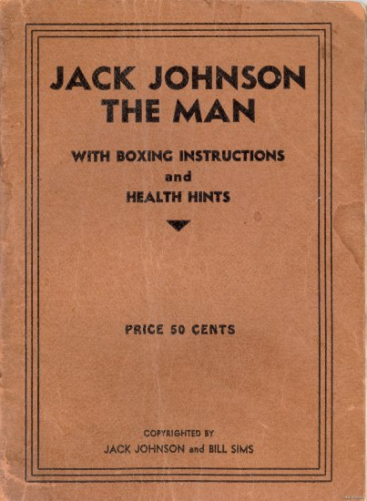 "The cover to a book called ""Jack Johnson The Man."" It is a faded terracotta color with watermarks and other signs of age."
