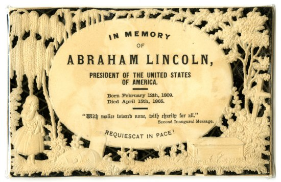 Mourning card for Abraham Lincoln that includes excerpts from his second inaugural address. Around the text, the card is decorated with an elaborate design of a young woman standing before a tombstone in mourning.