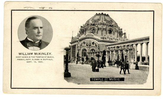Postcard with portrait of William McKinley and photograph of the Temple of Music at the Pan-American Exposition, World's Fair, Buffalo