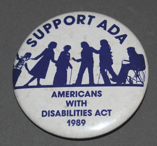 "Button with silhouetted figureds, some with canes and others with wheelchairs. Text: ""Support ADA"""