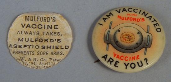 "Pin that says, ""I am vaccinated with Mulford's vaccine, are you?"""