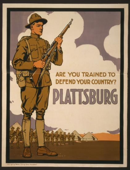 "Color poster with text ""Are you trained to defend your country? Plattsburg."" Uniformed soldier with gun and camp tents."