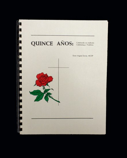 Quince años booklet with simple binding. The cover is decorated with a cross and rose design. The full title reads: Quince Años: Celebrando un tradicion / Celebrating a Tradition.