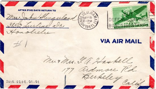 "The front of an old envelope. It has red and blue striping along the edges and a green stamp with an airplane on it. You can make out from the cursive handwriting that it is from a ""Mrs John Slingerland"" in Honolulu to the Haskells of Berkeley"