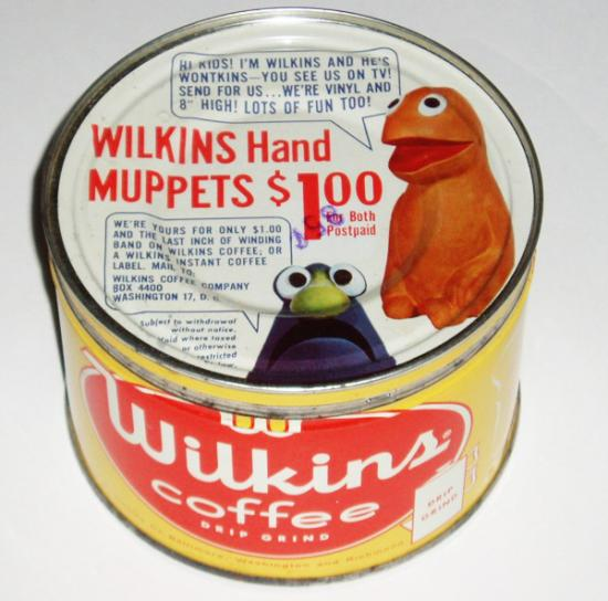 "Can with ""Wilkins Hand Muppets"" on it"