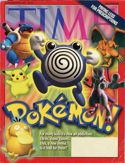 "The cover of  an issue of TIME magazine. Popular Pokemon such as Pikachu and Charizard fly out from the center of the magazine with the text ""Pokemon!""  in its signature typeface."
