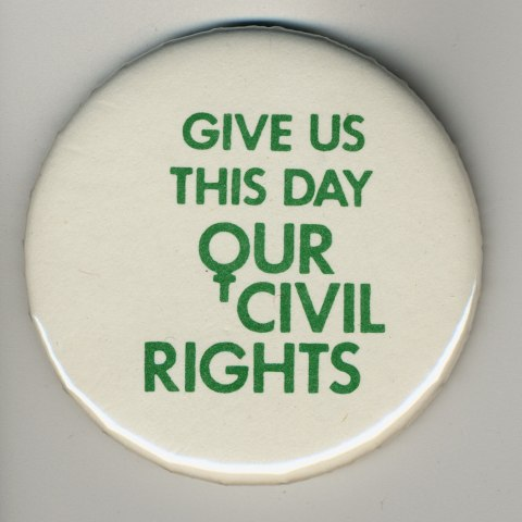 Protest Buttons (National Museum of American History, gifts of Pearl B. Cole; Timothy Connelly in memory of Gordon Montgomery Connelly; Carole An Cullum; Roger Fischer; the Shepherd Center; and Ethel Weisser)