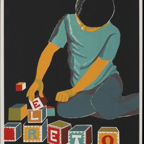 """Poster show child playing with blocks that spell """"E L R E T O"""""""