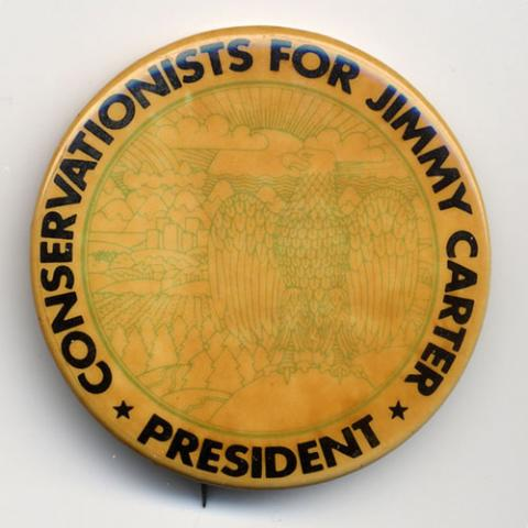 "pin that says ""Conservationists for Jimmy Carter"""