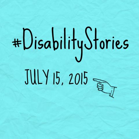 Blue #DisabilityStories logo with pointing hand symbol and the date July 15, 2015