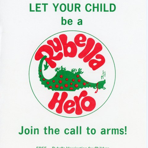 """Poster with white background. """"Free Clinic - Dec. 6, 1969"""" """"Let your child be a rubella hero."""" Image of defeated dragon."""