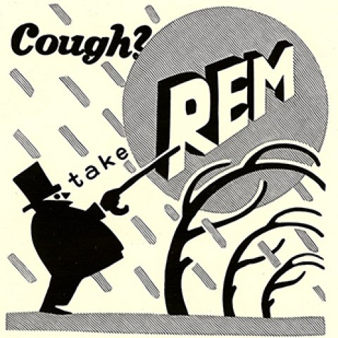 "A graphic, black and white illustration of a stylized man in a top hat and cane pointing to the word ""REM"" in the sky. It appears to be storming, as trees are blown sideways. It says ""Cough?"" in the upper lefthand corner"