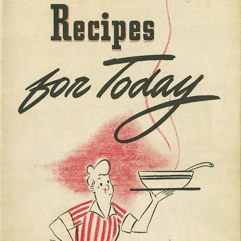 "Cover of ""Recipes for Today"" cookbook, with an illustration of a woman wearing a read and white dress and carrying a large bowl of soup"