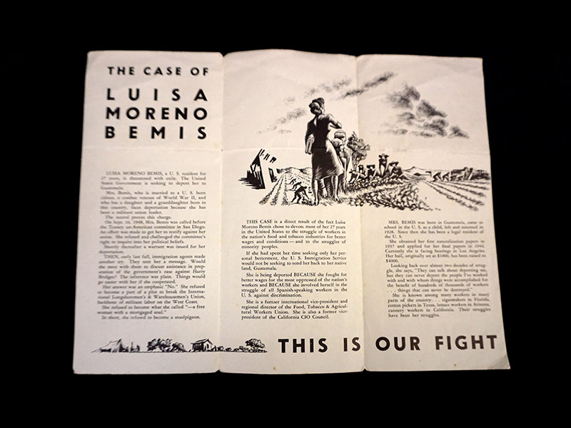"A trifold brochure. On the upper left hand side it reads ""The Case of Luisa Moreno Bemis,"" on the right is an illustration of workers in the field. On the bottom right it reads ""This is our fight."""